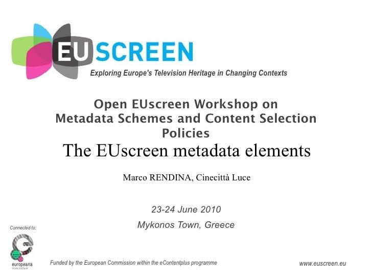 Rendina - EUscreen metadata elements @EUscreen Mykonos