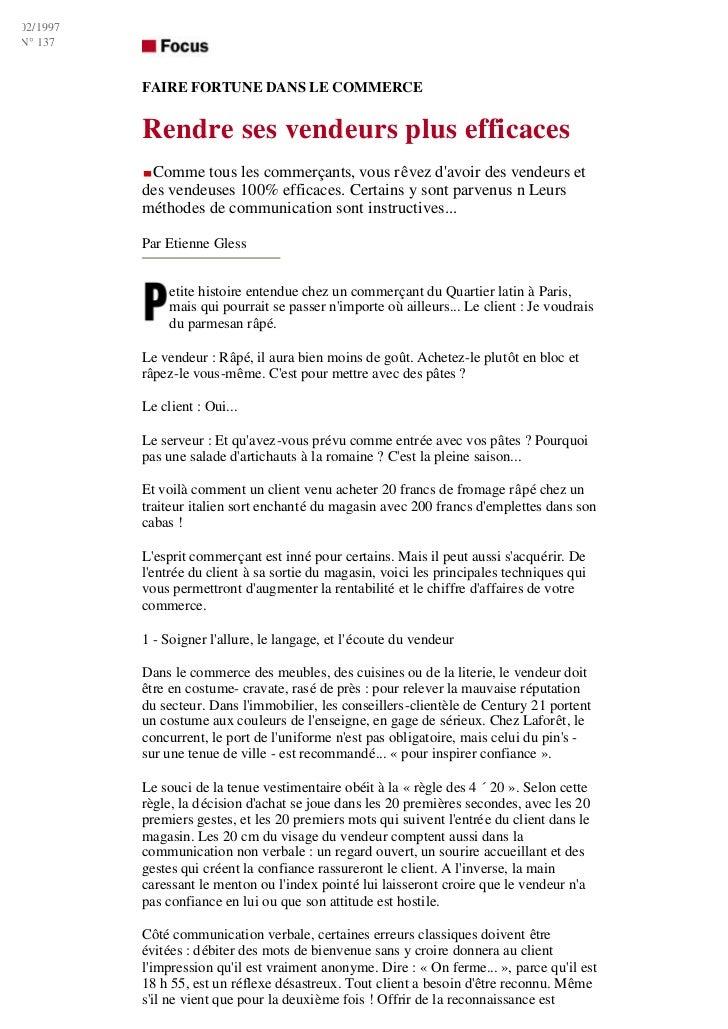 02/1997N° 137          FAIRE FORTUNE DANS LE COMMERCE          Rendre ses vendeurs plus efficaces           Comme tous les...