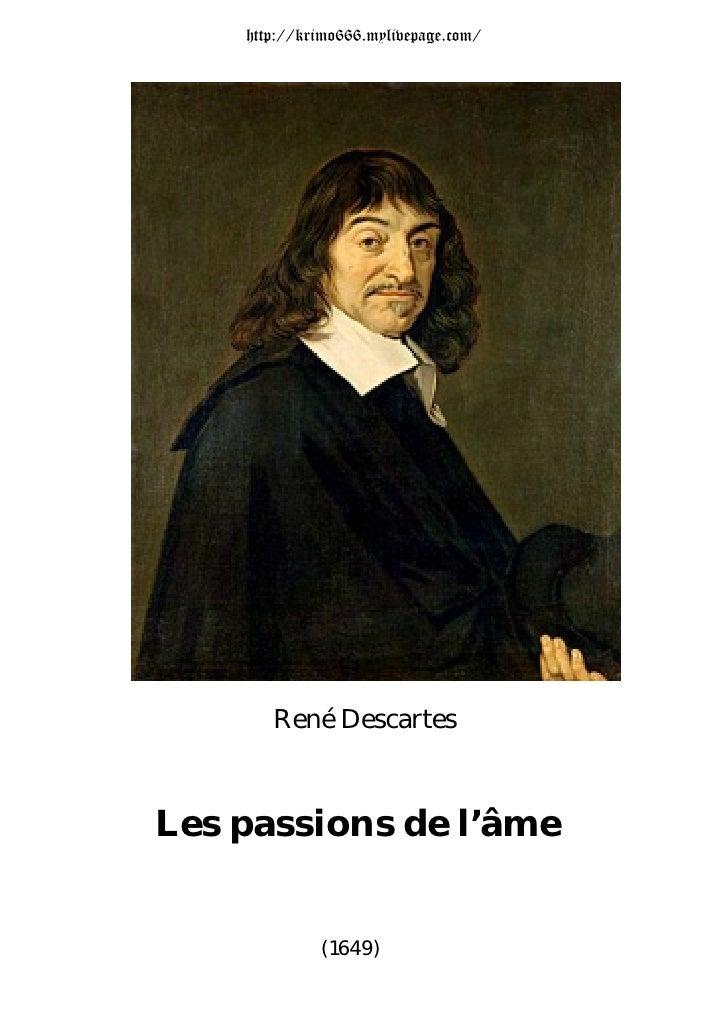Rene Descartes - Les Passions De L Ame 1649