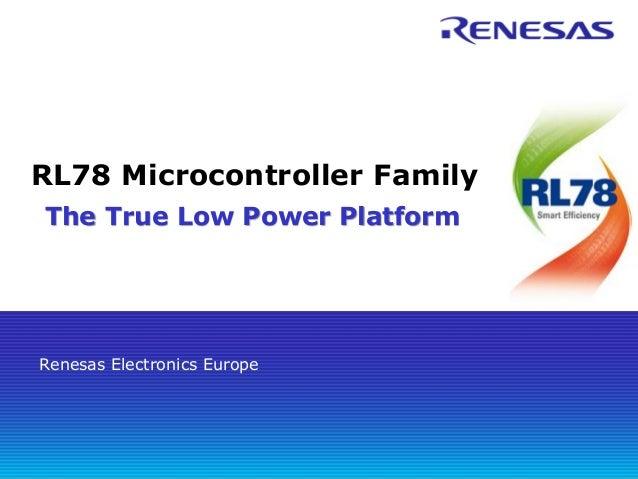 RL78 Microcontroller Family The True Low Power Platform  Renesas Electronics Europe
