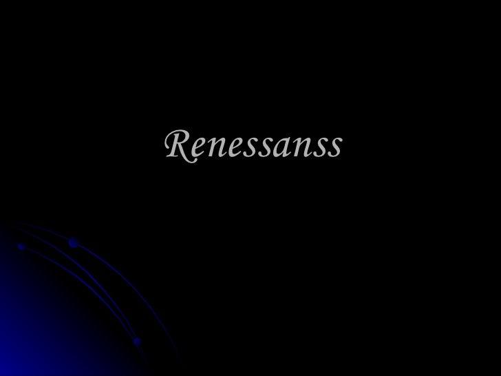 Renessanss