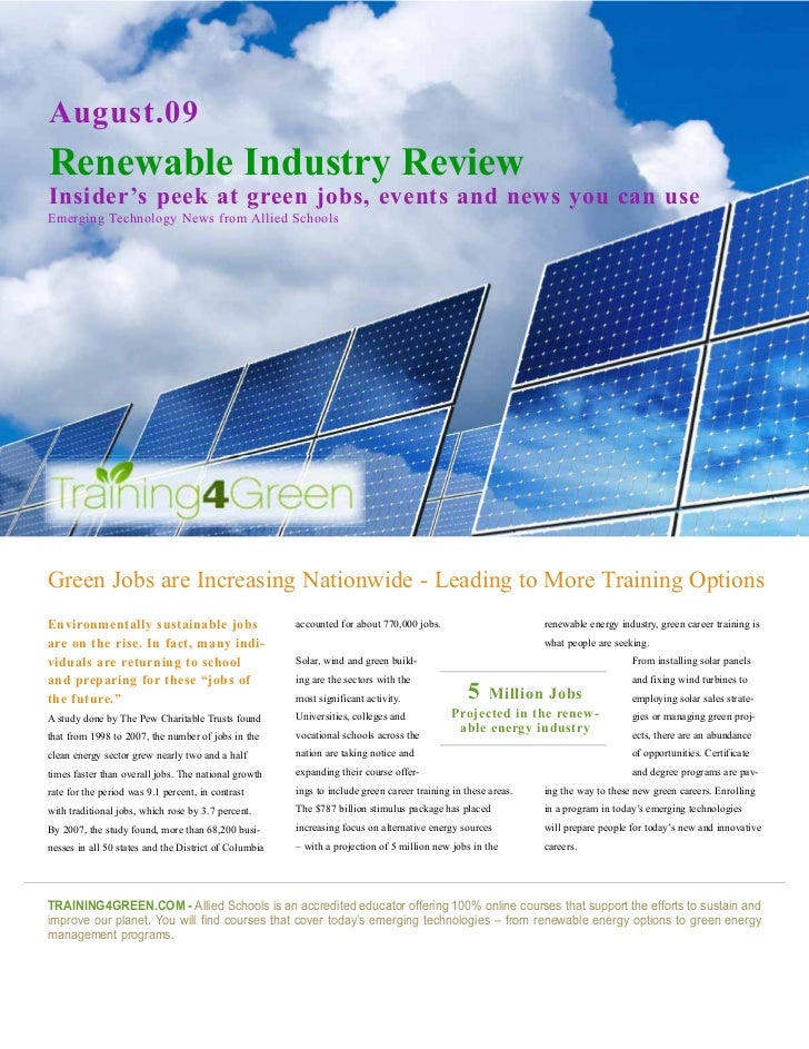 August.09 Renewable Industry Review Insider's peek at green jobs, events and news you can use Emerging Technology News fro...