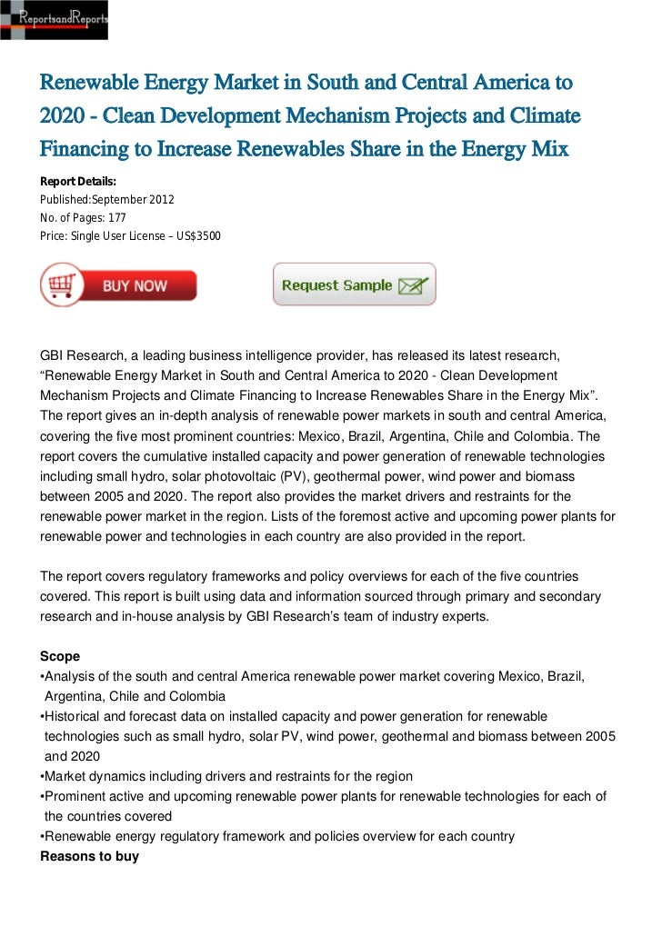 Renewable Energy Market in South and Central America to2020 - Clean Development Mechanism Projects and ClimateFinancing to...