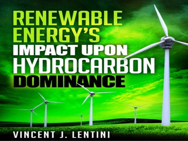 Table Of Contents• Chapter 1 Hydrocarbon Dominance• Chapter 2 G20 Nations & Renewable Energy• Chapter 3 Various Types Of R...