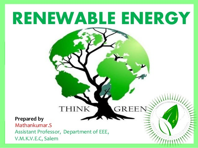 Renewable Energy Sources in Tamilnadu by MATHANKUAMR