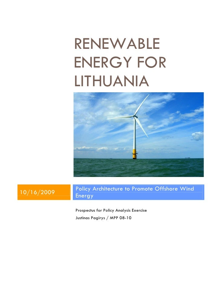 RENEWABLE              ENERGY FOR              LITHUANIA                  Policy Architecture to Promote Offshore Wind 10/...