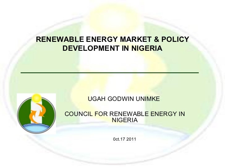 Renewable energy market & policy development in nigeria