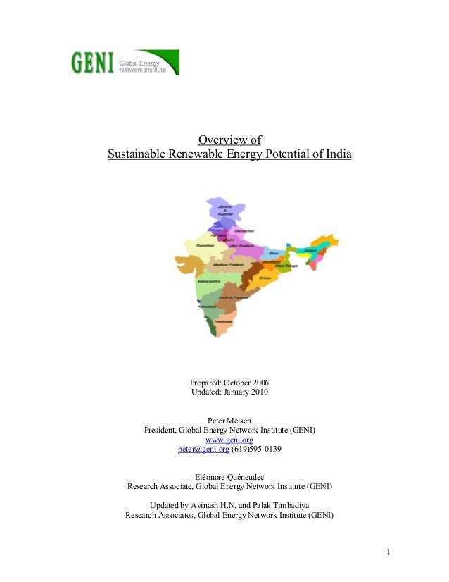 1Overview ofSustainable Renewable Energy Potential of IndiaPrepared: October 2006Updated: January 2010Peter MeisenPresiden...