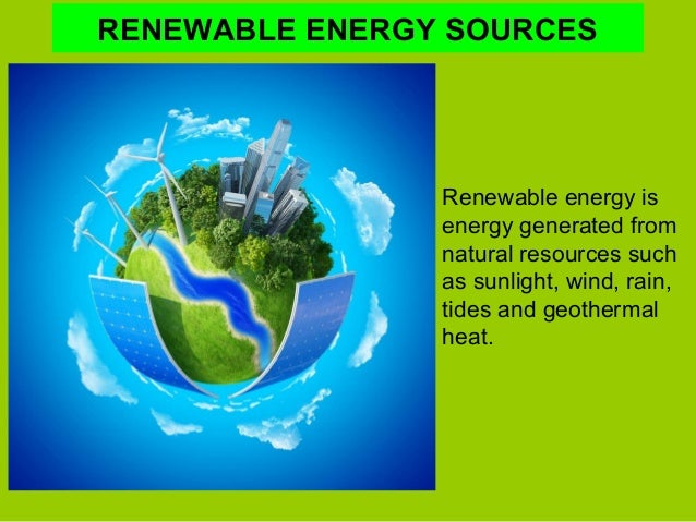 alternative sources of renewable energy essay Essay on alternative sources of energy the law of conservation says that energy is neither created nor destroyed when we use energy, it doesn't disappear.