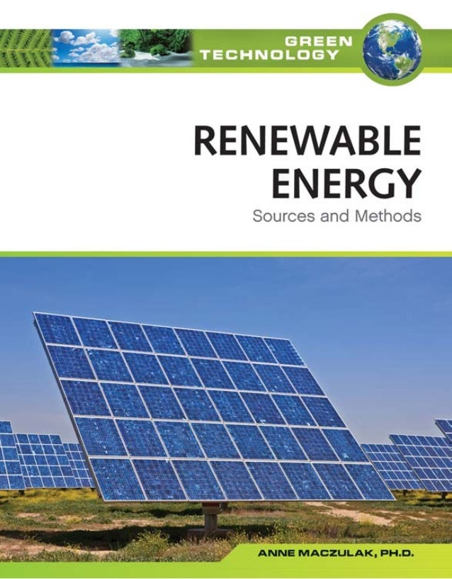 Renewable EnergySources and Methods