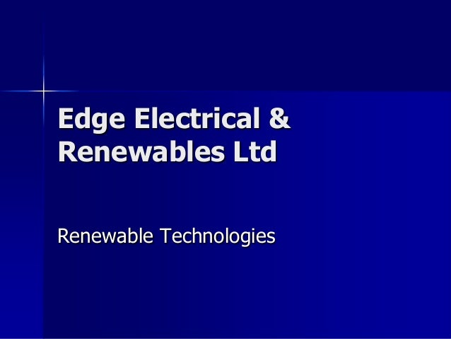 Edge Electrical &Renewables LtdRenewable Technologies