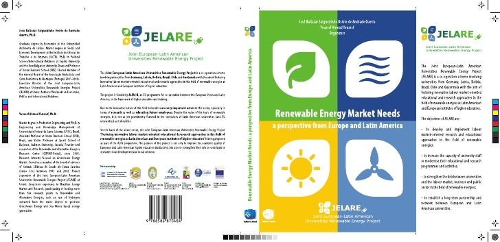 Renewable Energy Market Needs:A perspective from Europe and Latin America