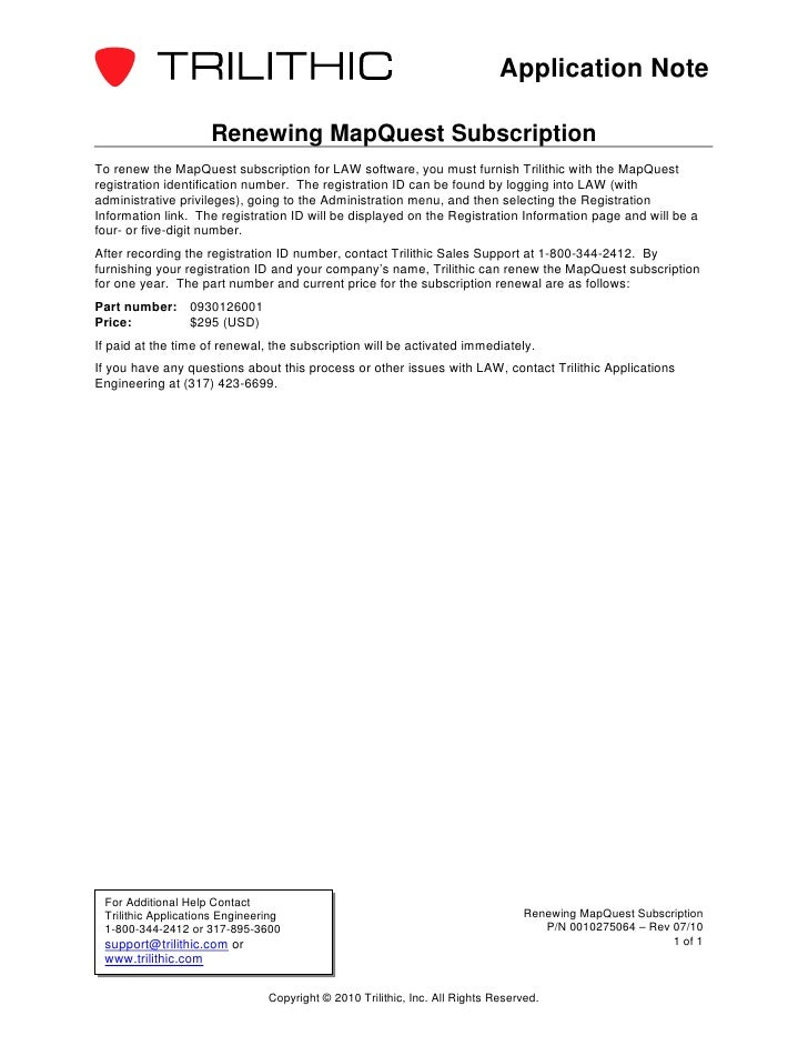 Application Note                     Renewing MapQuest SubscriptionTo renew the MapQuest subscription for LAW software, yo...