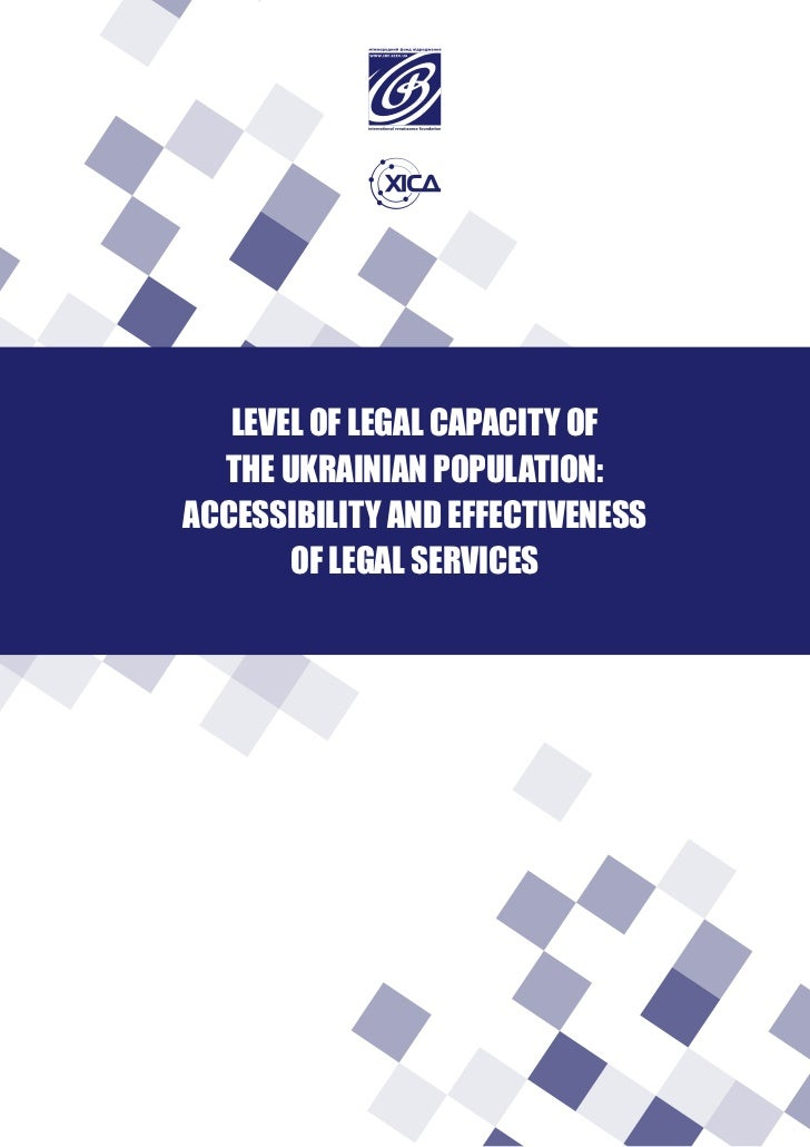 LEVEL OF LEGAL CAPACITY OF  THE UKRAINIAN POPULATION:ACCESSIBILITY AND EFFECTIVENESS       OF LEGAL SERVICES