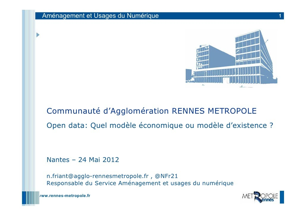 Aménagement et Usages du Numérique                            1   Communauté d'Agglomération RENNES METROPOLE   Open data:...
