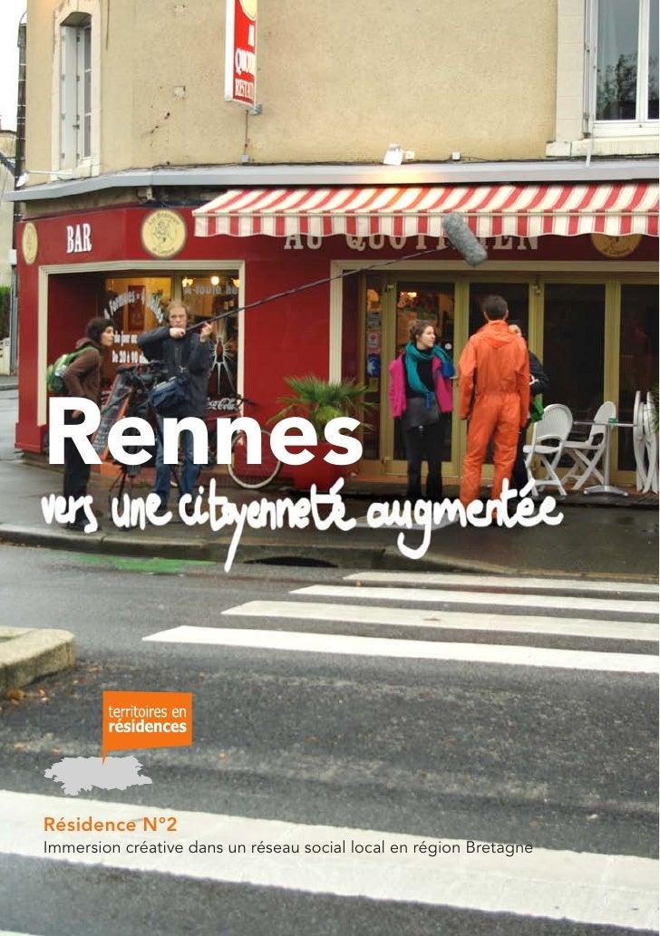 Rennes   Résidence N°2 Immersion créative dans un réseau social local en région Bretagne