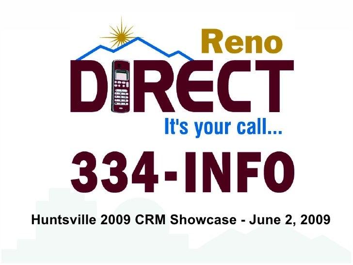 Reno Direct 2009 Customer Relationship Managment Presentation