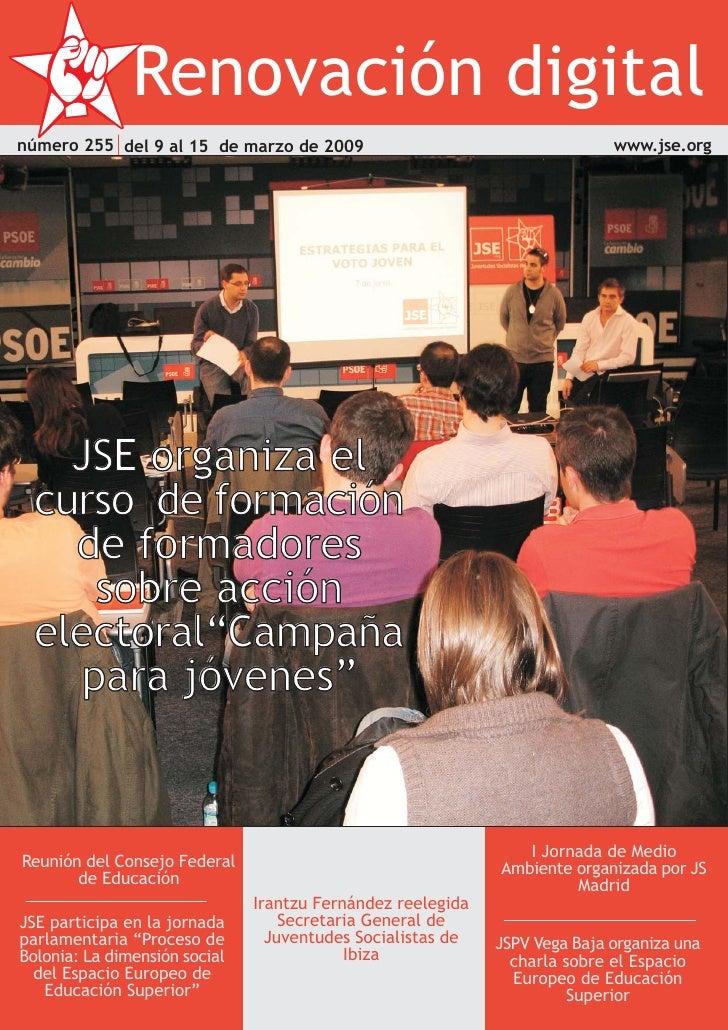 Renovación digital número 255 del 9 al 15 de marzo de 2009                                     www.jse.org         JSE org...