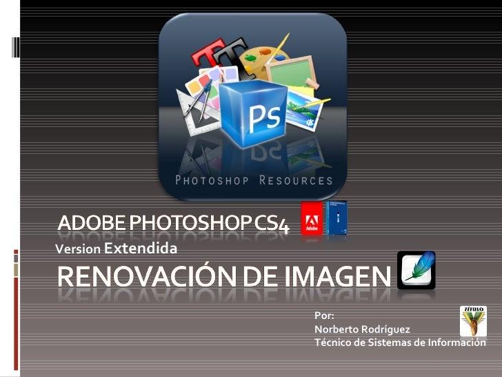 Renovacion De Imagen Con Photoshop Cs4