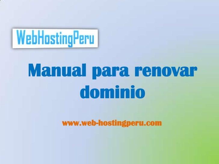Manual para renovar     dominio   www.web-hostingperu.com