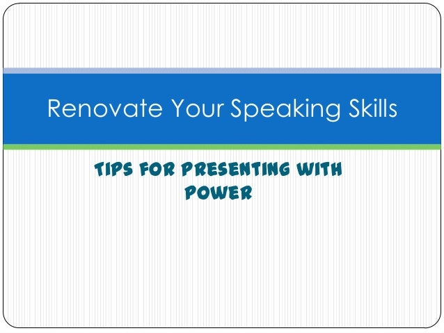 Renovate your Speaking Skills