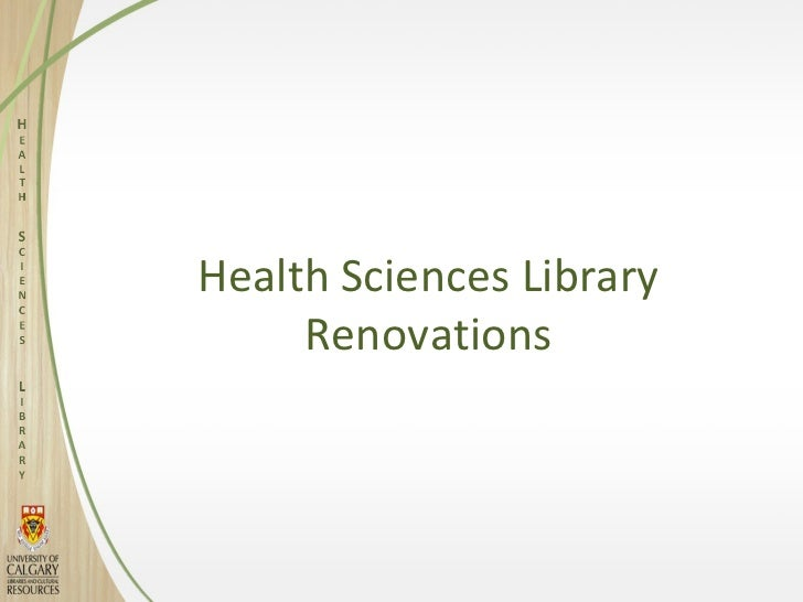 Health Sciences Library     Renovations