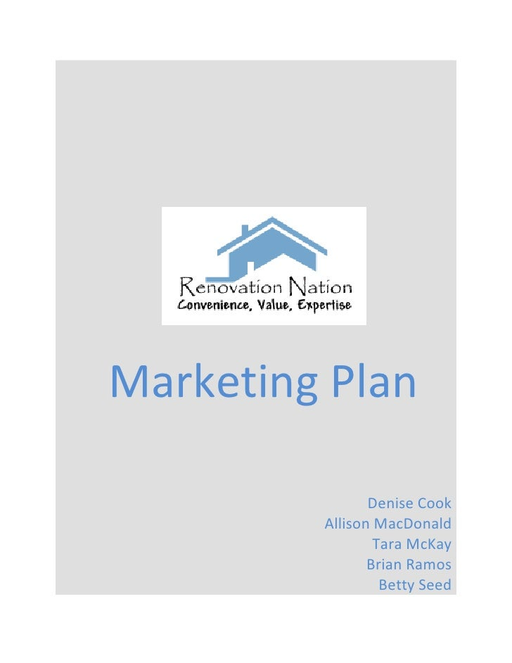 Marketing Plan                  Denise Cook          Allison MacDonald                  Tara McKay                 Brian R...