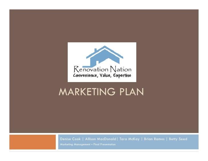 MARKETING PLAN   Denise Cook | Allison MacDonald| Tara McKay | Brian Ramos | Betty Seed Marketing Management – Final Prese...