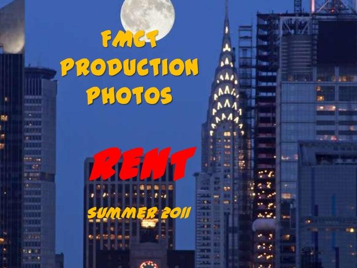 FMCTProduction  Photos RENT Summer 2011