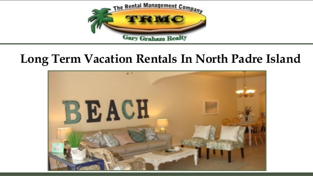 North Padre Island Long Term Rentals