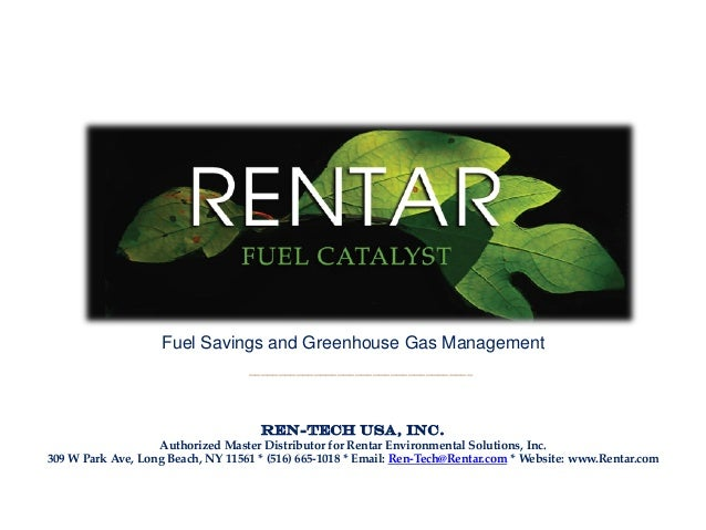 Rentar green fuel catalyst