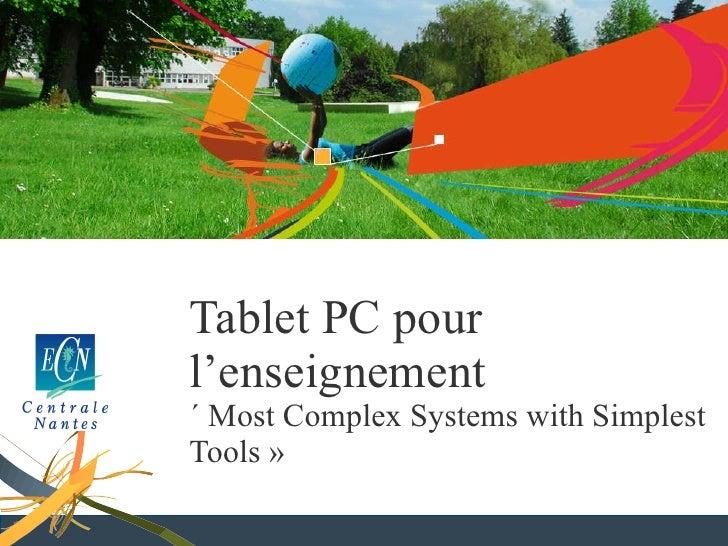 Tablets PC à Centrale Nantes : bilan d'une année d'utilisation à l'occasion de la rentrée des enseignants en septembre 2009