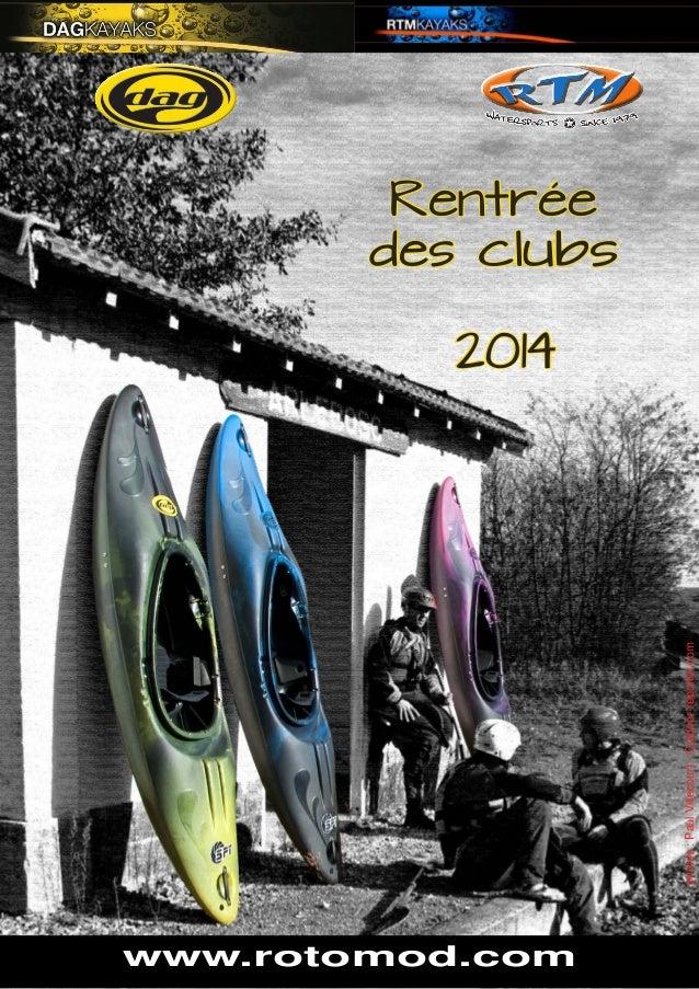 www.rotomod.comRentrée des clubs 2014  photos : Paul Villecourt - Outdoor-reporter.com