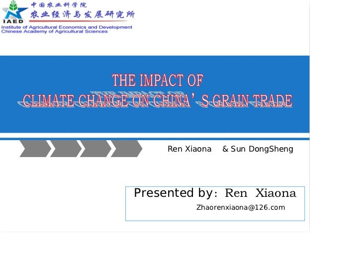 Ren Xiaona — The impact of climate change on china's grain trade