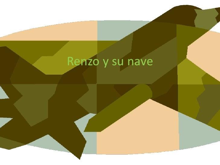 Renzo y su nave