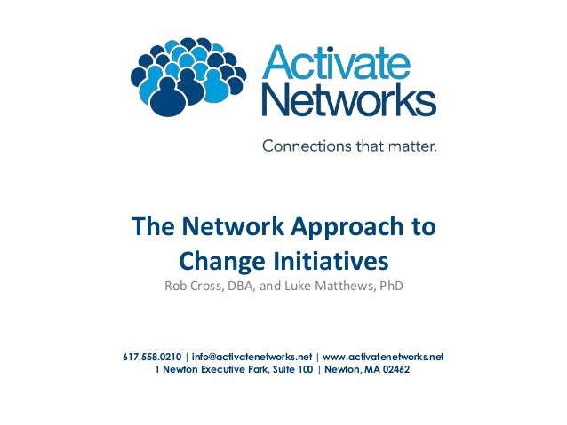 The Network Approach to Change Initiatives