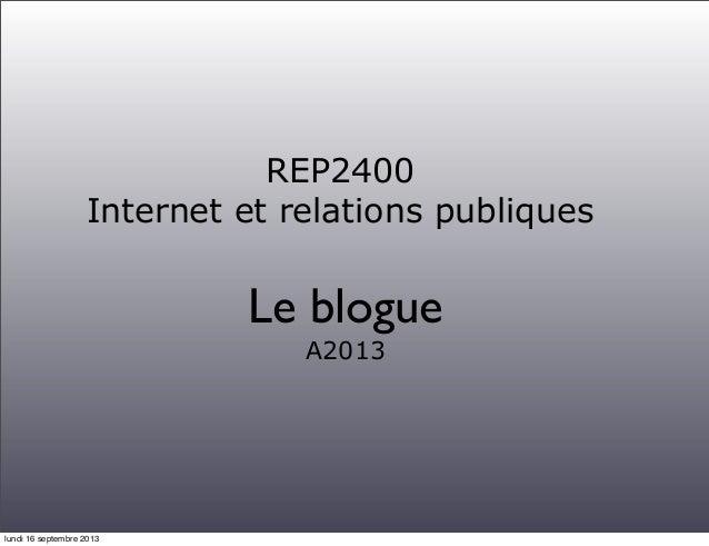 Cours # 2- Le blogue ( automne 2013)