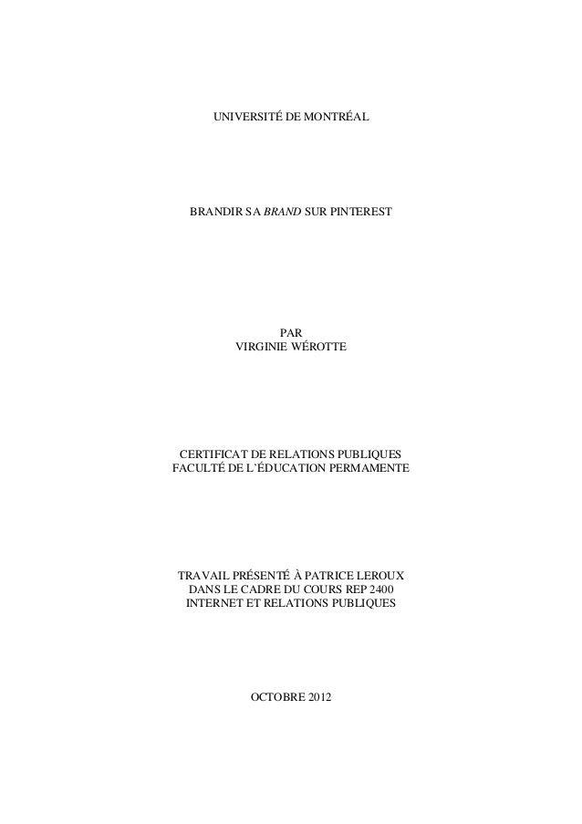 UNIVERSITÉ DE MONTRÉAL  BRANDIR SA BRAND SUR PINTEREST                PAR         VIRGINIE WÉROTTE CERTIFICAT DE RELATIONS...