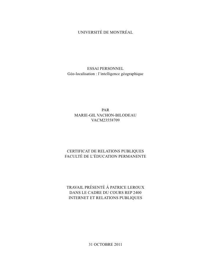 UNIVERSITÉ DE MONTRÉAL            ESSAI PERSONNEL Géo-localisation : l'intelligence géographique                 PAR     M...