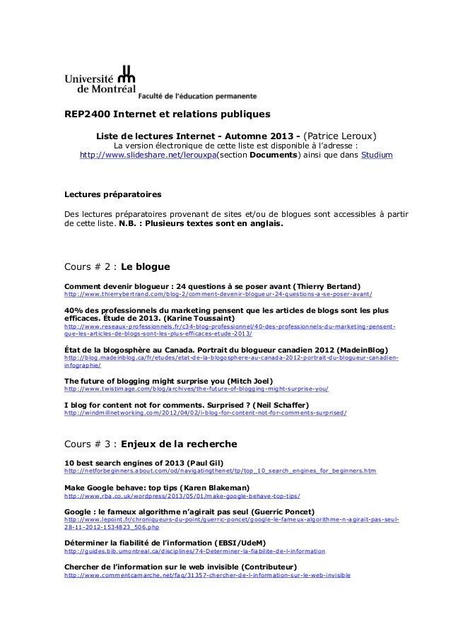 REP2400 Internet et relations publiques Liste de lectures Internet - Automne 2013 - (Patrice Leroux) La version électroniq...