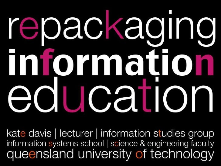 Repackaging information education