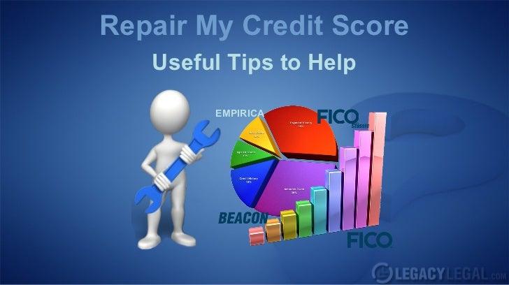 Repair My Credit Score   Useful Tips to Help        EMPIRICA