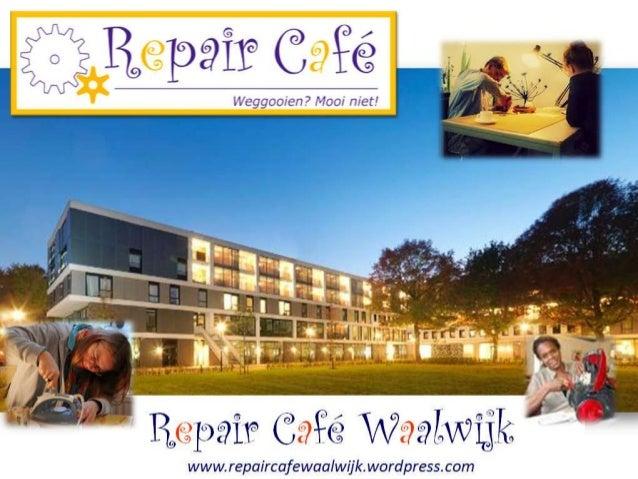 Presentatie Repair Café Waalwijk