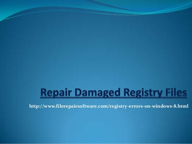 http://www.filerepairsoftware.com/registry-errors-on-windows-8.html