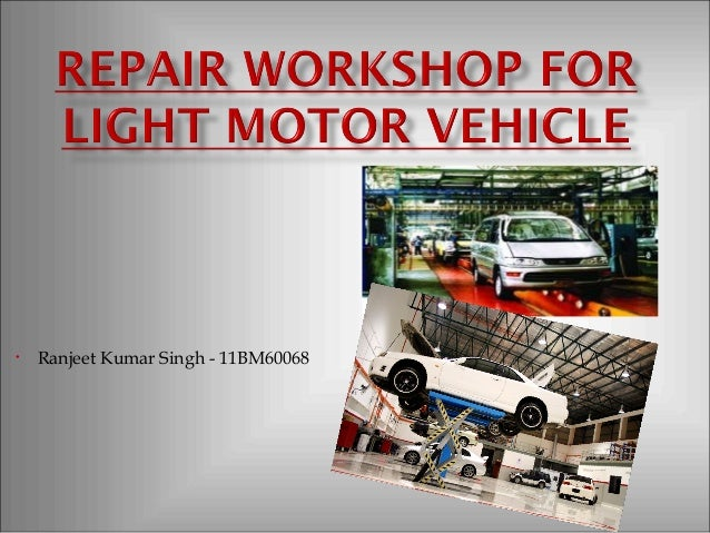 Repair workshop fr light motor vehicle