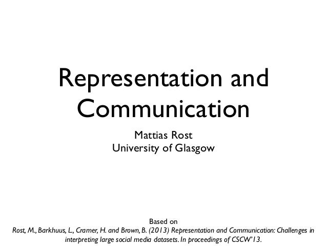 Representation and                Communication                                      Mattias Rost                         ...