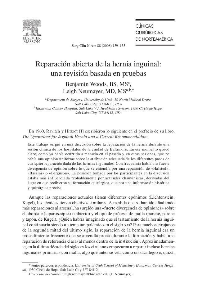 CLÍNICAS QUIRÚRGICAS DE NORTEAMÉRICA Surg Clin N Am 88 (2008) 139–155  Reparación abierta de la hernia inguinal: una revis...