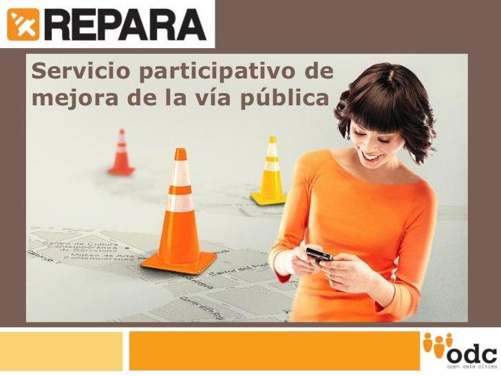 REPARA - Servei participatiu de millora de la via pública