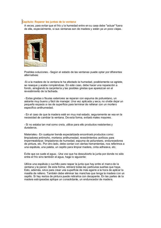 """Capítulo: Reparar las juntas de la ventana A veces, para evitar que el frío y la humedad entre en su casa debe """"actuar"""" fu..."""