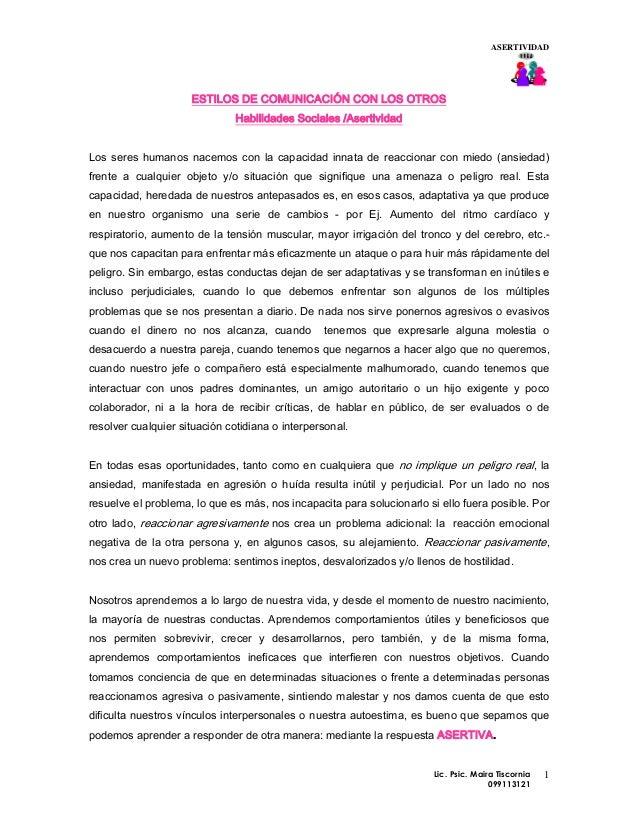 ASERTIVIDAD                     ESTILOS DE COMUNICACIÓN CON LOS OTROS                               Habilidades Sociales /...